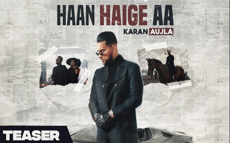 karan-aujla-new-song-haan-haige-aa-teaser-out